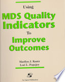 Using MDS Quality Indicators to Improve Outcomes