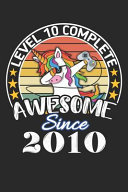 Level 10 Complete Awesome Since 2010