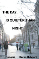 The Day Is Quieter Than Night ebook