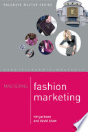 """Mastering Fashion Marketing"" by Tim Jackson, David Shaw"