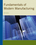 Fundamentals of Modern Manufacturing