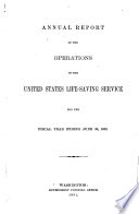 Annual Report of the United States Life-saving Service for the Years 1880-