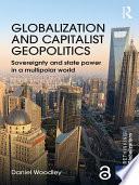 Globalization And Capitalist Geopolitics Open Access