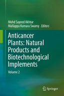 Anticancer Plants: Natural Products and Biotechnological Implements [Pdf/ePub] eBook