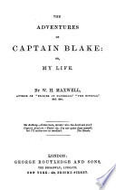 The Adventures of Captain Blake: Or, My Life