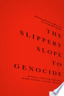 The Slippery Slope To Genocide