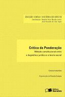 Coleção Teoria e História do Direito ? Crítica da Ponderação