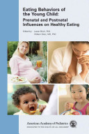 Eating Behaviors of the Young Child