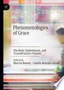 Phenomenologies of Grace