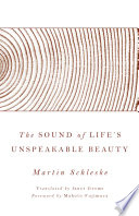 The Sound of Life s Unspeakable Beauty