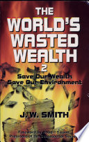 The World S Wasted Wealth 2