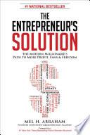 The Entrepreneur s Solution