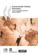 Cross border Tertiary Education A Way towards Capacity Development