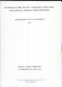 Hydroelectric Plant Construction Cost and Annual Production Expenses. Annual Supplement