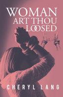 Woman, Art Thou Loosed? Pdf/ePub eBook