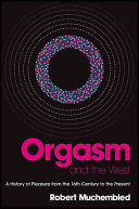 Orgasm and the West