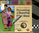 A Citizen s Guide to Preventing   Reporting Elder Abuse