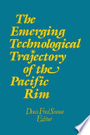The Emerging Technological Trajectory of the Pacific Rim Pdf/ePub eBook