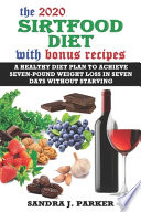 The 2020 Sirtfood Diet with Bonus Recipes