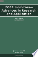 EGFR Inhibitors   Advances in Research and Application  2013 Edition Book
