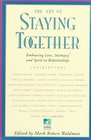 The Art of Staying Together Book