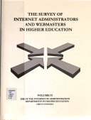 The Survey of Internet Administrators and Webmasters in Higher Education  Use of the Internet by administration departments in higher education