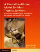 A Mental Healthcare Model for Mass Trauma Survivors