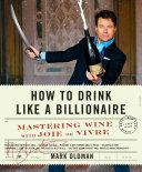 How to Drink Like a Billionaire [Pdf/ePub] eBook