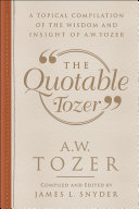 The Quotable Tozer