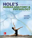Combo: Hole's Essentials of Human Anatomy & Physiology w/Connect Access Card with LearnSmart and LearnSmart Labs Access Card