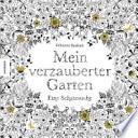 Mein verzauberter Garten  : Eine Schatzsuche