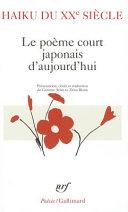 Haiku Du Xxe Siècle Le Poème Court Japonais Daujourdhui
