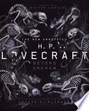 The New Annotated H P Lovecraft Beyond Arkham