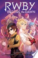 Before the Dawn  RWBY  Book 2