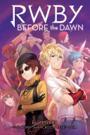 Before the Dawn  RWBY  Book 2