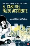 El caso del falso accidente