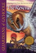 Guardians of Ga'Hoole #3: The Rescue Pdf/ePub eBook