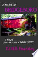 WELCOME to BRIDGEBORO Book PDF