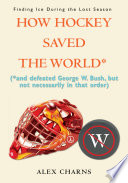 Download How Hockey Saved the World* Pdf
