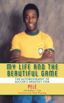 My Life and the Beautiful Game