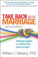Take Back Your Marriage, Second Edition Pdf/ePub eBook