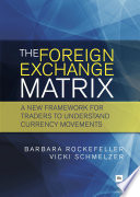 The Foreign Exchange Matrix