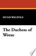 The Duchess of Wrexe