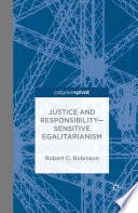 Justice And Responsibility Sensitive Egalitarianism