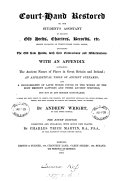 Court hand Restored Or  The Student s Assistant in Reading Old Deeds  Charters  Records  Etc