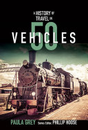 A History of Travel in 50 Vehicles  History in 50