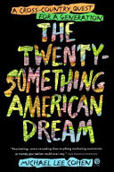 The Twenty something American Dream