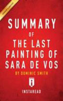 Summary of The Last Painting of Sara de Vos by Dominic Smith   Includes Analysis