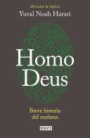 Homo Deus  Breve Historia Del Ma  ana   Homo Deus  a History of Tomorrow