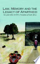 Law Memory And The Legacy Of Apartheid
